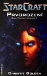 Starcraft - Prvorození / Christie Golden
